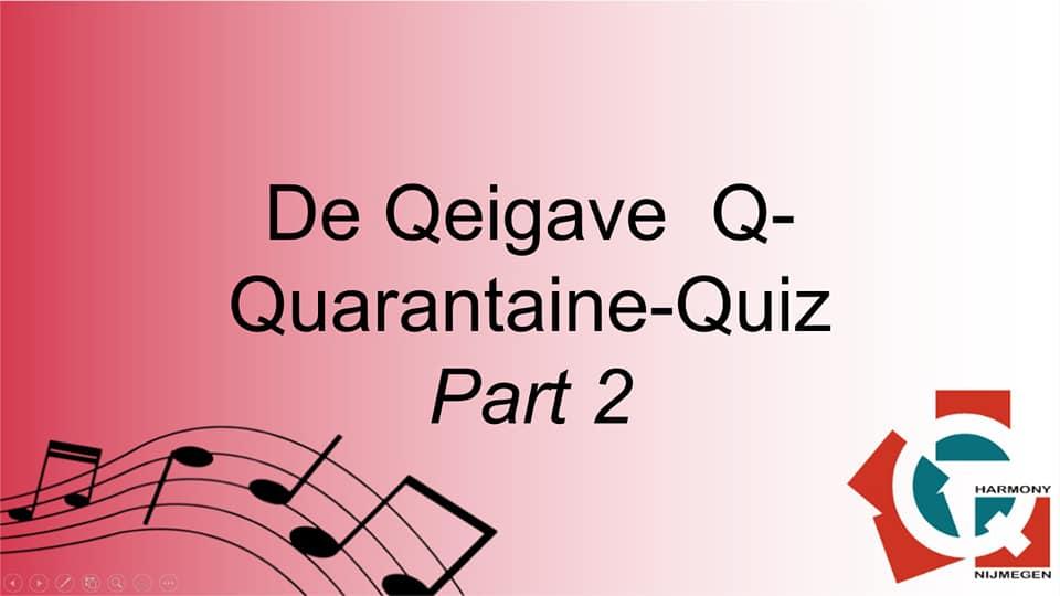 De Qeigave Q-Quarantaine Quiz 2.0